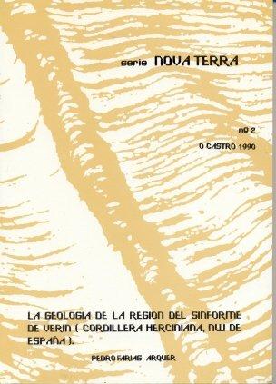 La Geología de La Religión Del Sinforme de Verín (Cordillera Herciniana, Nw de España) (Nova Terra) por Pedro Farias Arquer