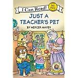 Just a Teacher's Pet: Little Critter (My First I Can Read)