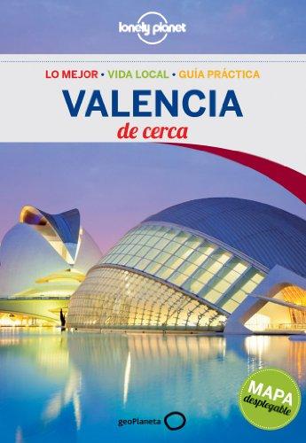 Valencia De cerca 2: 1 (Guías De cerca Lonely Planet)