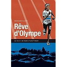 Rêve d'Olympe: Le destin de Samia Yusuf Omar