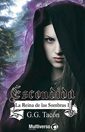 escondida-la-reina-de-las-sombras-i-spanish-edition