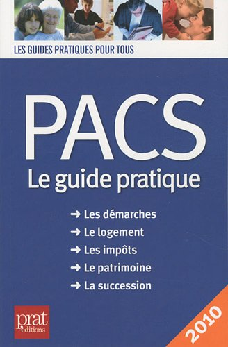 Pacs, Le guide pratique