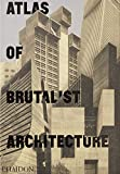 #7: Atlas of Brutalist Architecture