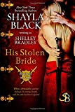 His Stolen Bride: Volume 2 (Brothers in Arms)