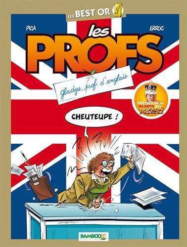 Les Profs : Gladys, prof d'anglais par Pica, Erroc