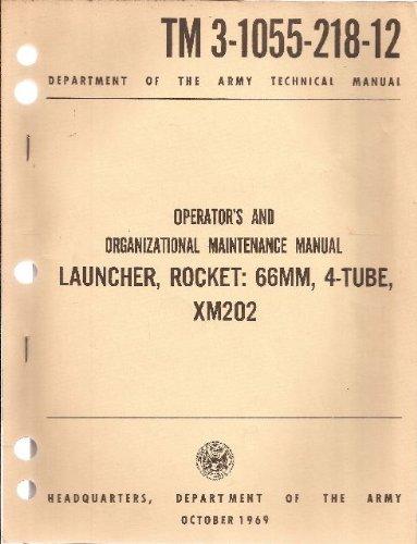 Operator's and Organizational Maintenance Manual Launcher, Rocket: 66MM, 4-Tube, XM202