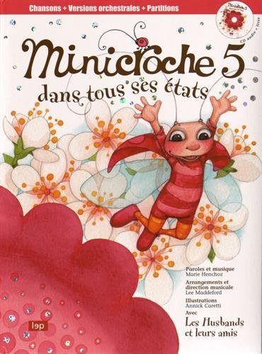 Minicroche 5 dans tous ses états (1CD audio) par Marie Henchoz