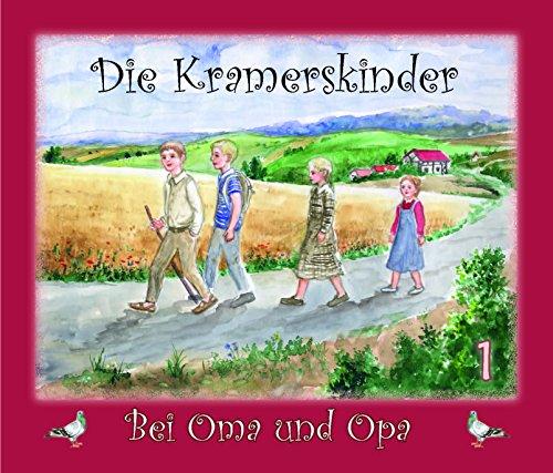 Die Kramerskinder 1: bei Oma und Opa