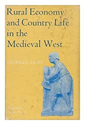 Rural Economy and Country Life in the Mediaeval West