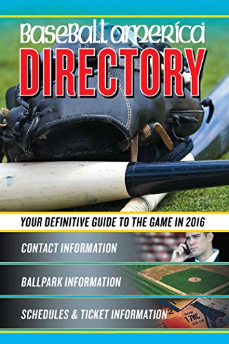 Baseball America Directory: Who's Who in Baseball, and Where to Find Them por From Baseball America