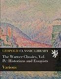 The Warner Classics, Vol. IV: Historians and Essayists