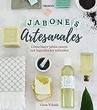 Jabones artesanales. Cómo hacer jabón casero con ingredientes...