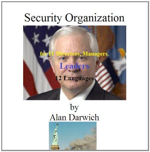 Organisation de la sécurité pour les directeurs informatiques et les cadres et dirigeants dans 12 langues par Alan Darwich