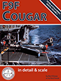 F9F Cougar in Detail & Scale (Digital Detail & Scale Series Book 2) (English Edition)