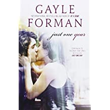 Just One Year by Gayle Forman (2014-09-30)