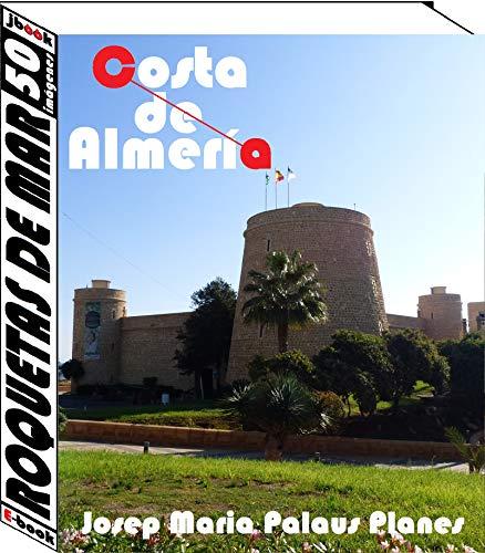 Costa de Almería: Roquetas de Mar (50 imágenes)