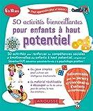 50 activités bienveillantes pour enfants à haut potentiel...