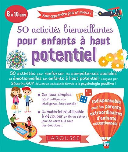 50 activités bienveillantes pour enfants à haut potentiel par Séverine GUY