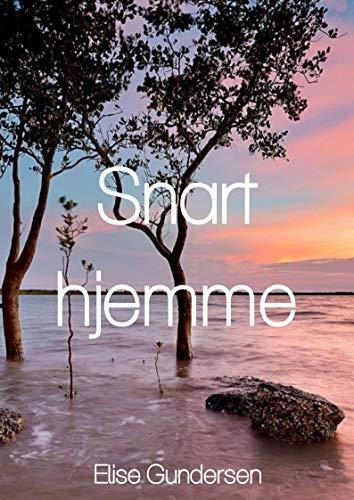 Snart hjemme (Norwegian Edition)
