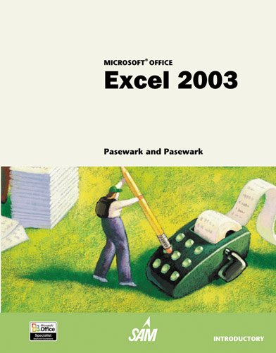Microsoft Office Excel 2003: Introductory Tutorial