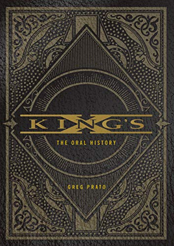King's X: The Oral History (English Edition)