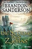 Die Stürme des Zorns: Roman (Die Sturmlicht-Chroniken, Band 4) bei Amazon kaufen