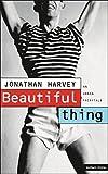 Beautiful Thing : An Urban Fairytale (Playscript)
