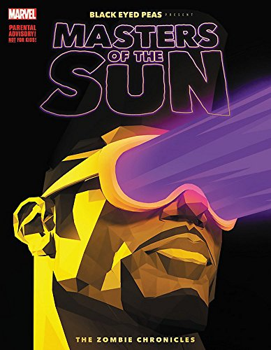 Black Eyed Peas Present: Masters of the Sun: The Zombie Chronicles (Black Eyed Peas Presents: Masters of the Sun) - Ar-master-serie