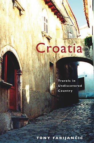 Croatia: Travels in Undiscovered Country (Wayfarer)
