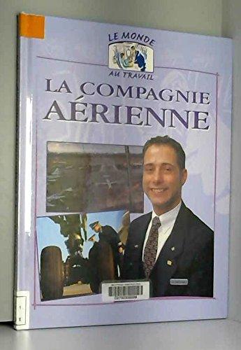 La Compagnie aérienne par D. Fox