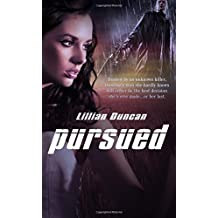 Pursued by Lillian Duncan (2011-07-01)