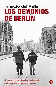 Los Demonios De Berlín. FG par Ignacio del Valle