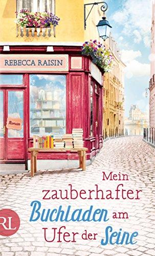 Mein zauberhafter Buchladen am Ufer der Seine: Roman (Paris Love 1) (Armee-digital-hut)