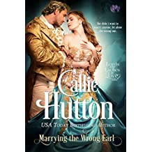 Marrying the Wrong Earl (Lords & Ladies in Love)