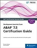 ABAP 7.5 Certification Guide: Development Associate Exam (SAP PRESS: englisch)