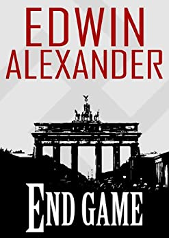 End Game by [Alexander, Edwin]