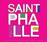 Niki de Saint Phalle - Les couleurs de la vie