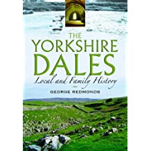 The Yorkshire Dales by George Redmonds (2011-11-17)