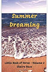 Summer Dreaming: Little Book of Verse - Volume 2 Paperback