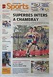 JOURNAL DES SPORTS (LE) [No 3] du 22/02/2010 - SUPERBES INTERS A CHAMBRAY / CROSS-COUNTRY - LOUISE BENEVENT -JEUX OLYMPIQUES / BIATHLON ET MARTIN FOURCADE -RUGBY / TOULON DANS LA COUR DES GRANDS -TENNIS / MARSEILLE - LLODRA PUISSANCE QUATRE - FOOT / LYON ET L'OM ONT SAISI L'OCCASION -COURSE A PIED / UN BON DEPART A NOTRE-DAME-D'OE