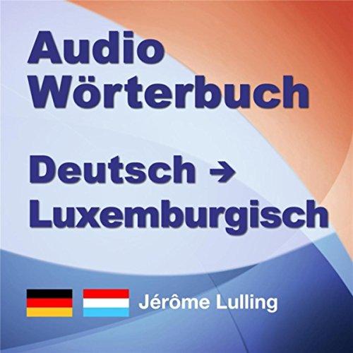 Luxemburgisch Lernen Audio Wörterbuch