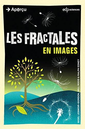 Les fractales en images (Aperçu) par Lesmoir-Gordon Nigel