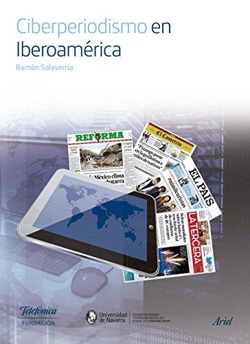 Ciberperiodismo en Iberoamérica por Fundación Telefónica