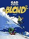 Le Blond, tome 2 par Elmaleh