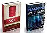 Hacking: The Ultimate Guide to learn Hacking for Dummies and sql (sql, database programming, computer programming, hacking, hacking exposed, hacking the ... web developing Book 6) (English Edition)
