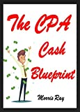 The CPA Income Blueprint