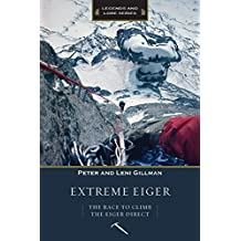 Extreme Eiger: The Race to Climb the Eiger Direct