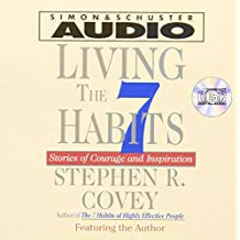 Living the 7 Habitys: Stories of Courage and Inspiration