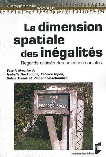 La dimension spatiale des inégalités : Regards croisés des sciences sociales