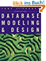 Database Modeling and Design. The Fundamental Principles.: The Fundamental Principles (Morgan Kaufmann Series in Data Management Systems)